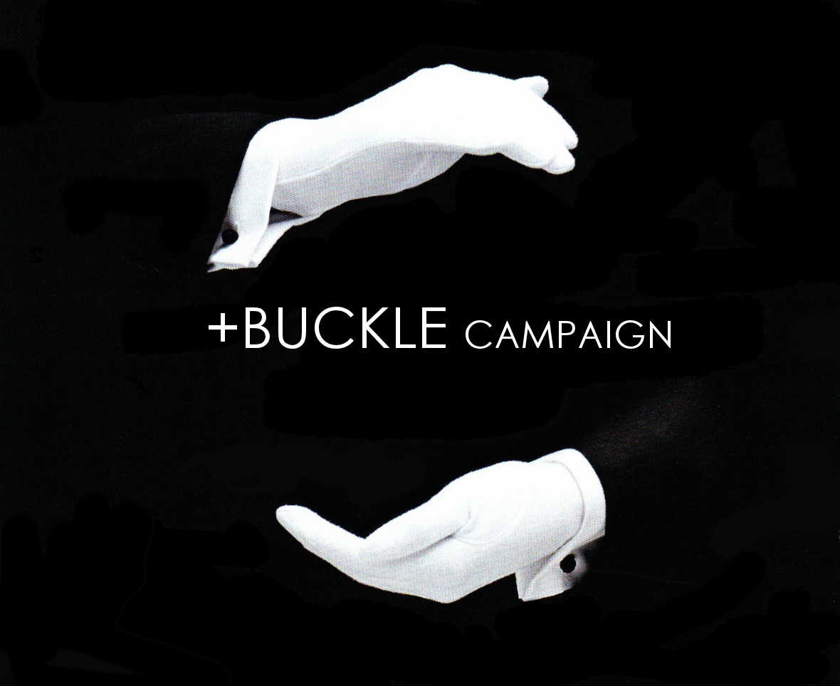 +BUCKLE CAMPAIGN